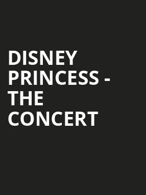 Disney Princess The Concert, Saenger Theatre, Pensacola