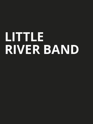 Little River Band, Saenger Theatre, Pensacola